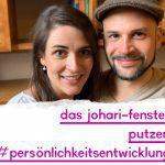 Das Johari-Fenster putzen - Unsere Highlights der Persönlichkeitsentwicklung