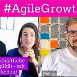 Der wissenschaftliche Blick auf Agilität - Dr. Philipp Diebold im #AgileGrowthCast