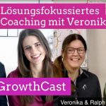 Die Kraft des lösungsfokussiertes Coaching mit Veronika Kotrba & Dr. Ralph Miarka
