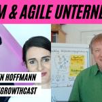"""Scrum & Agile Unternehmen - Dr. Jürgen """"Mentos"""" Hoffmann im #AgileGrowthCast"""