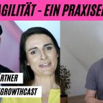 OKR + Agilität - ein Praxiseinblick - Udo Wiegärtner im #AgileGrowthCast