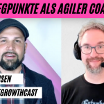 Wegpunkte als agiler Coach - Björn Jensen im #AgileGrowthCast